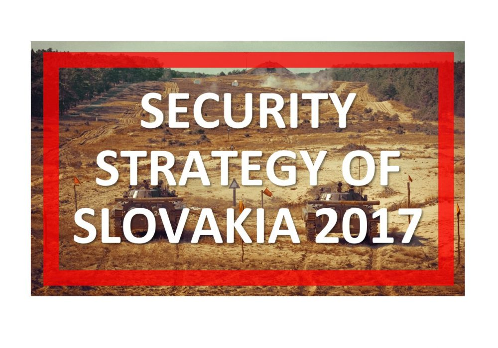 Analysis of the draft of Security Strategy of Slovak Republic 2017: Comparison with strategic documents of Czech Republic and Poland