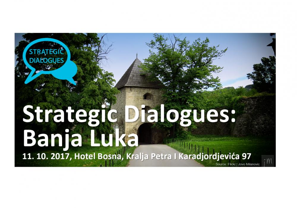 Strategic Dialogues: Banja Luka